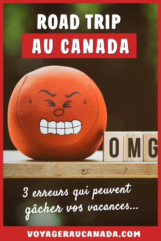 Road trip au Canada : 3 erreurs fréquentes qui peuvent gâcher vos vacances
